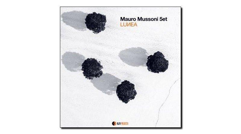 Mauro Mussoni 5et Lunea AlfaMusic 2018 Jazzespresso Revista Jazz
