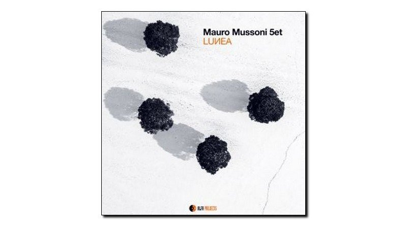 Mauro Mussoni 5et Lunea AlfaMusic 2018 Jazzespresso Jazz Magazine