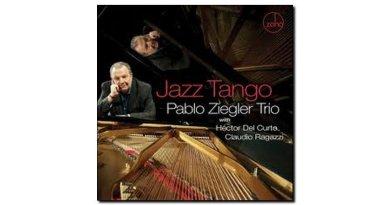 Pablo Ziegler Jazz Tango Zoho 2018 Jazzespresso 爵士杂志