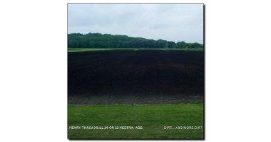 Threadgill 14 Or 15 Kestra Agg Dirt... More Dirt Jazzespresso Magazine