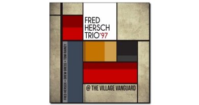 Fred Hersch Trio 97 Village Vanguard Palmetto Jazzespresso Revista