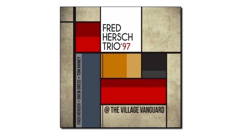 Fred Hersch Trio 97 Village Vanguard Palmetto Jazzespresso Revista