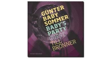 Günter Baby Sommer Babys Party Intakt 2018 Jazzespresso Magazine