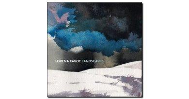 Lorena Favot Landscapes Artesuono 2018 Jazzespresso Revista