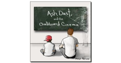 Nelson Ash Dust and Chalkboard Cinema Outside Jazzespresso 爵士杂志