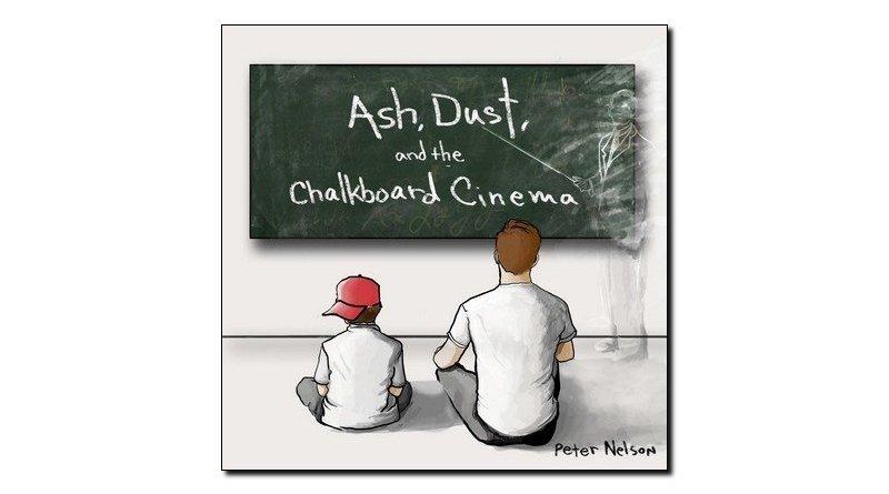 Nelson Ash Dust and Chalkboard Cinema Outside Jazzespresso 爵士杂志