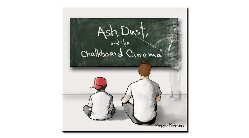 Nelson Ash Dust and Chalkboard Cinema Outside Jazzespresso Magazine