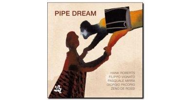 Roberts Vignato Mirra Pipe Dream CAM 2018 Jazzespresso Revista