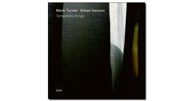 Iverson & Turner Temporary Kings ECM Jazzespresso 爵士杂志