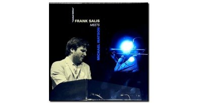 Frank Salis meets Michael Watson NicOLA Sound Jazzespresso Revista