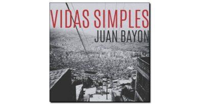 Juan Bayon Vidas Simple Ears & Eyes 2018 Jazzespresso 爵士杂志