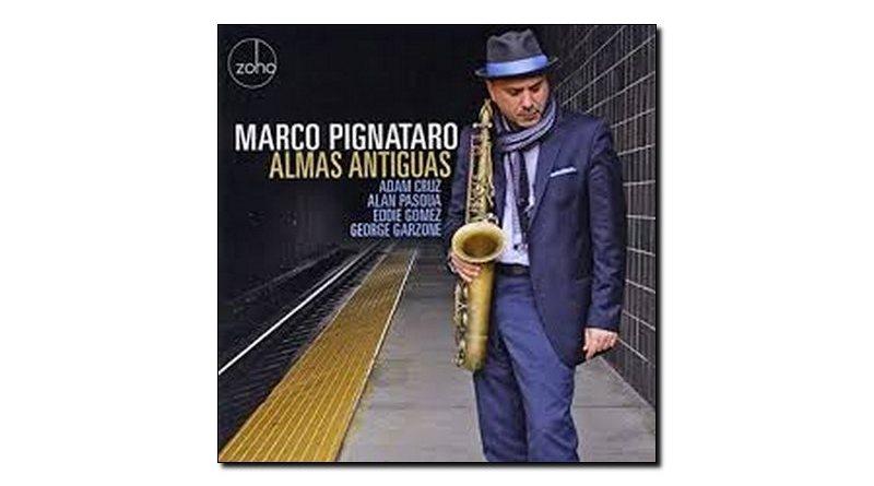 Marco Pignataro Almas Antiguas Zoho 2018 Jazzespresso 爵士雜誌