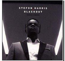 Sonic Creed Stefon Harris Blackout Album Spotify CD Revista Jazz