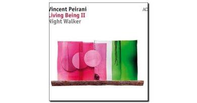 Vincent Peirani Living Bieng II Night Walker ACT Jazzespresso Revista