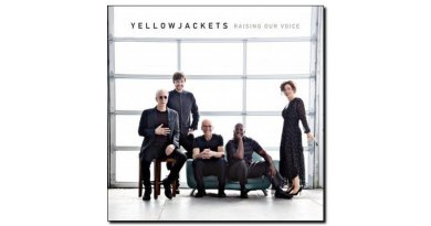 Yellowjackets Raising Our Voice Mack Avenue Jazzespresso 爵士杂志