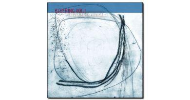 Bluering Improvisers Bluering vol1 Rudi 2018 Jazzespresso 爵士雜誌