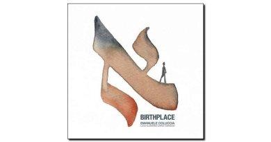Emanuele Coluccia Birthplace Workin' Label 2018 Jazzespresso 爵士杂志