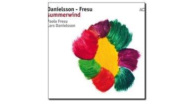 Danielsson Fresu Summerwind ACT 2018 Jazzespresso 爵士雜誌
