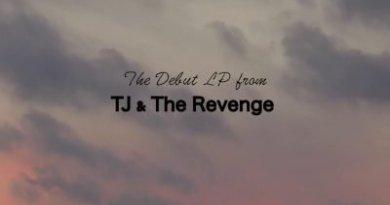 TJ and the Revenge <br/> Promo Video