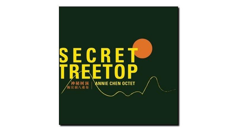 Annie Chen Octet Secret Treetop Shangai 2018 Jazzespresso 爵士杂志