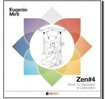 Zen#4 (Music for Meditation & Celebration) Eugenio Mirti