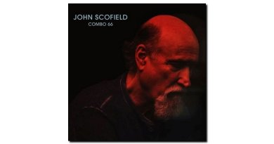 John Scofield Combo 66 Universal 2018 Jazzespresso 爵士雜誌