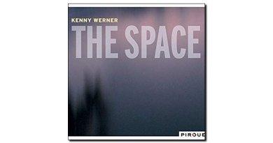 Kenny Werner The Space Pirouet 2018 Jazzespresso Revista
