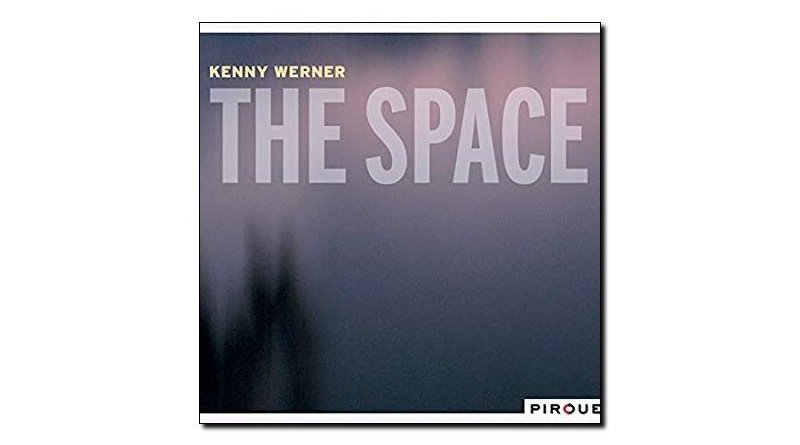 Kenny Werner The Space Pirouet 2018 Jazzespresso Magazine