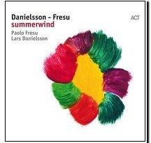 Summerwind Lars Danielsson Paolo Fresu Spotify CD Jazzespresso