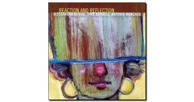 Nobile Dave Moncada Reaction & Reflection Rudy Jazzespresso Revista