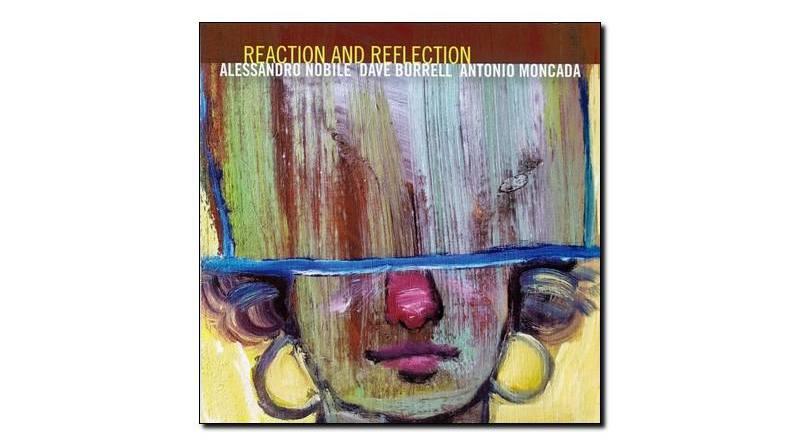 Nobile Dave Moncada Reaction & Reflection Rudy Jazzespresso Magazine
