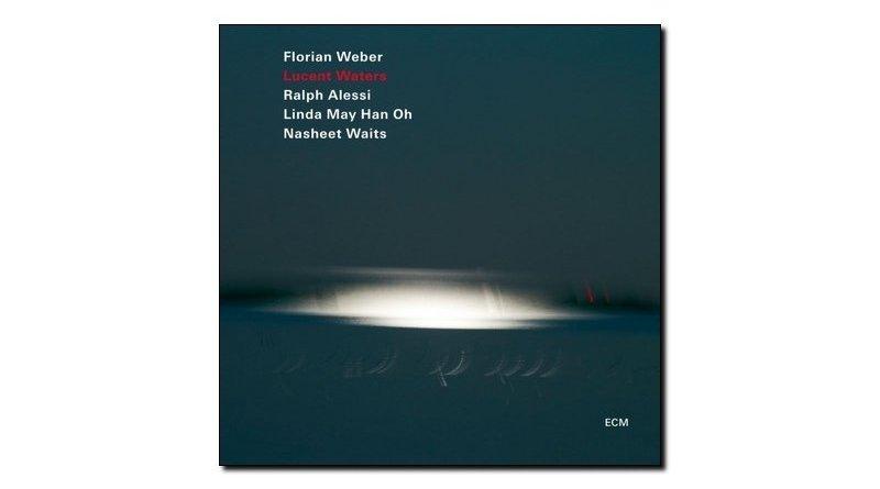 Florian Weber Lucent Waters ECM 2018 Jazzespresso Magazine
