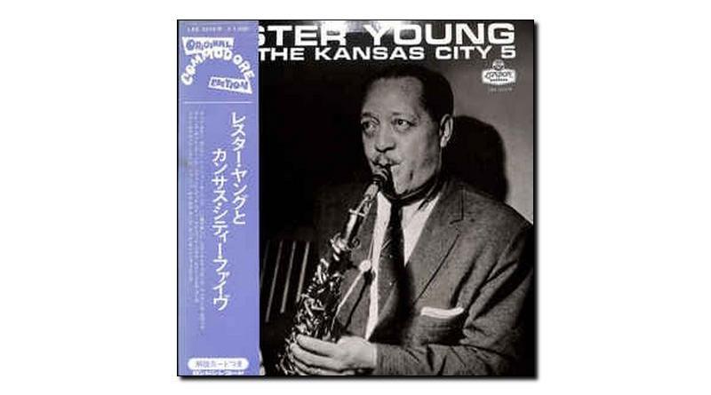 Lester Young Kansas City Five Jazzespresso Revista Jazz