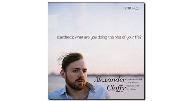 Claffy Standards What Are You Doing the Rest..? Jazzespresso 爵士雜誌