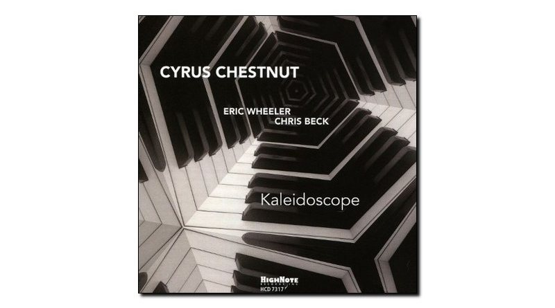 Cyrus Chestnut Kaleidoscope HighNote 2018 Jazzespresso 爵士杂志