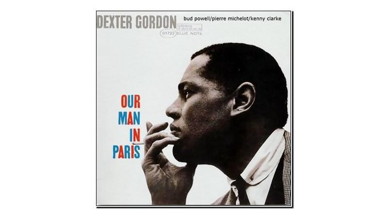 Dexter Gordon Our Man In Paris Blue Note Jazzespresso Revista Jazz