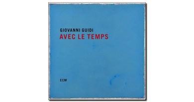 Giovanni Guidi Avec Le Temps ECM 2019 Jazzespresso Magazine