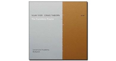 Vijay Iyer and Craig Taborn The Transitory Poems ECM 2019 Jazzespresso Revista