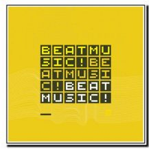 BEAT MUSIC! BEAT MUSIC! BEAT MUSIC! - Mark Guiliana