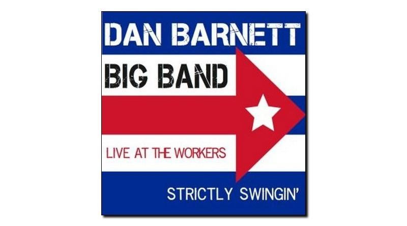 Barnett Big Band Strictly Swingin' Live Worker Jazzespresso 爵士杂志