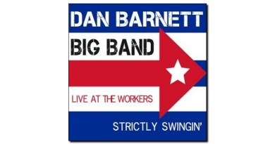 Barnett Big Band Strictly Swingin' Live Worker Jazzespresso Revista