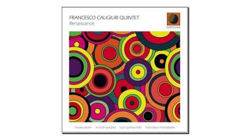 Francesco Caligiuri Quintet Renaissance Dodicilune Jazzespresso 爵士杂志