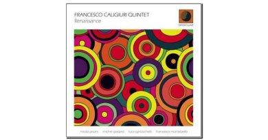 Francesco Caligiuri Quintet Renaissance Dodicilune Jazzespresso 爵士雜誌