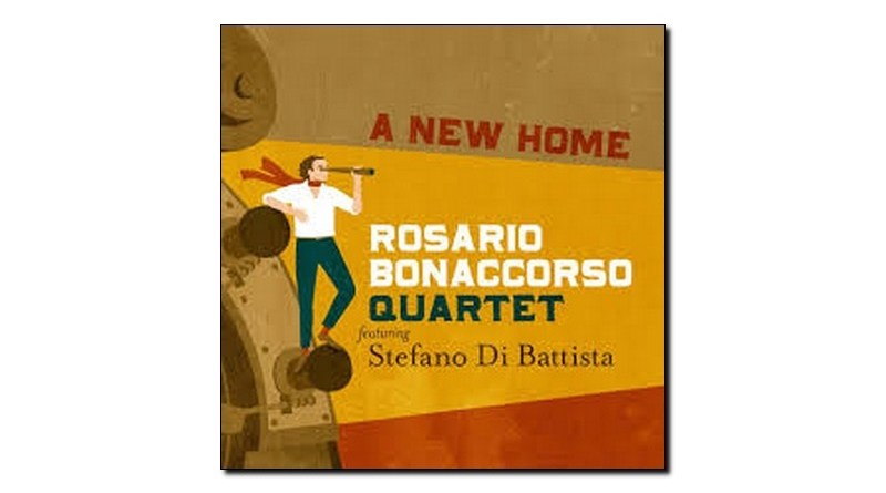 Rosario Bonaccorso Stefano Di Battista A New Home Jazzespresso 爵士雜誌