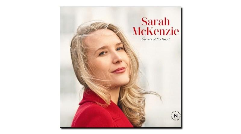 Sarah McKenzie Secrets of My Heart Normandy Lane Jazzespresso Mag