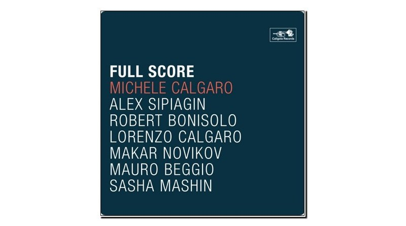 Michele Calgaro Full Score Caligola 2019 Jazzespresso Jazz Magazine