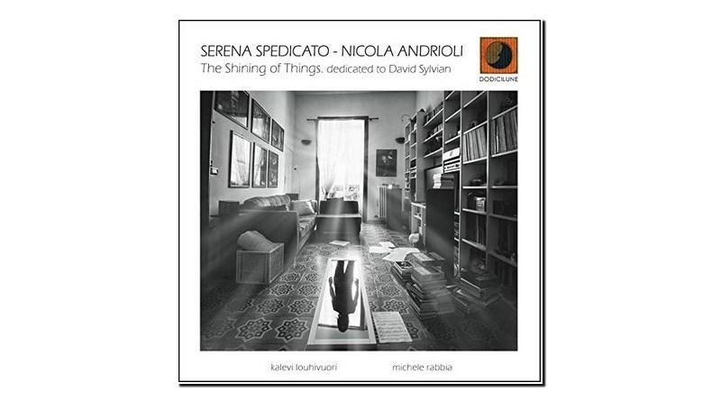 Serena Spedicato Nicola Andrioli The Shining of Things Jazzespresso Revista