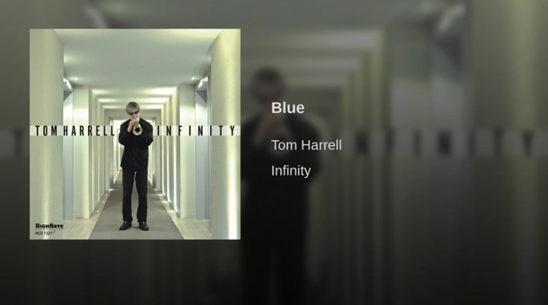 Blue Tom Harrell YouTube Video Jazzespresso Jazz Magazine