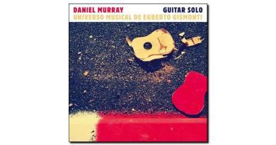 Daniel Murray Universo Musical de Egberto Gismonti Jazzespresso Revista