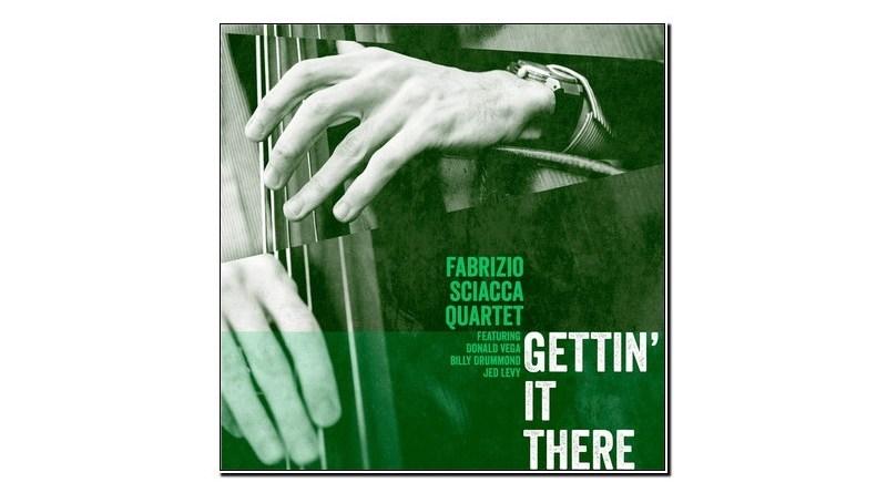 Fabrizio Sciacca Getting' It There Jazzespresso Revista Jazz